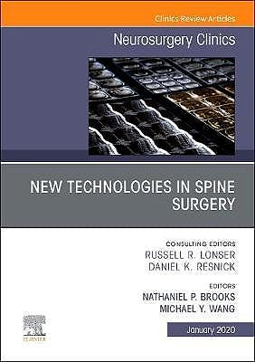 Portada del libro 9780323709330 New Technologies in Spine Surgery (An Issue of Neurosurgery Clinics of North America)