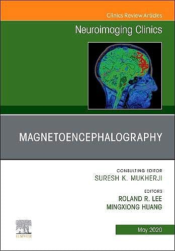 Portada del libro 9780323709408 Magnetoencephalography (An Issue of Neuroimaging Clinics)