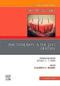 Portada del libro 9780323710589 Phototherapy in the 21st Century (An Issue of Dermatologic Clinics) POD