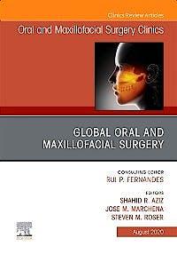 Portada del libro 9780323710800 Global Oral and Maxillofacial Surgery (An Issue of Oral and Maxillofacial Surgery Clinics)
