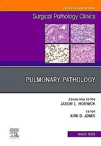 Portada del libro 9780323711388 Pulmonary Pathology (An Issue of Surgical Pathology Clinics)
