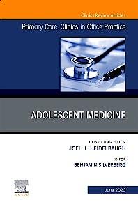 Portada del libro 9780323711517 Adolescent Medicine (An Issue of Primary Care. Clinics in Office Practice)