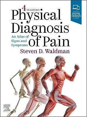 Portada del libro 9780323712606 Physical Diagnosis of Pain. An Atlas of Signs and Symptoms