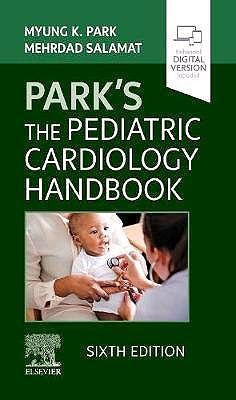 Portada del libro 9780323718660 PARK'S The Pediatric Cardiology Handbook