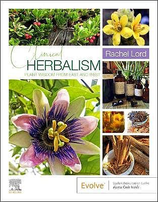 Portada del libro 9780323721769 Clinical Herbalism. Plant Wisdom from East and West