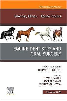 Portada del libro 9780323722223 Equine Dentistry and Oral Surgery (An Issue of Veterinary Clinics. Equine Practice)