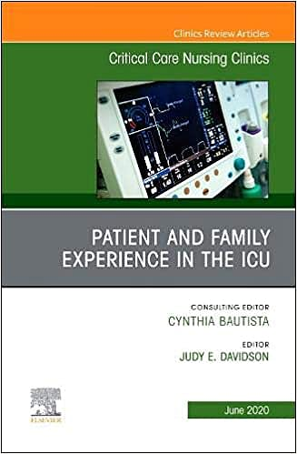 Portada del libro 9780323733540 Patient and Family Experience in the ICU (An Issue of Critical Care Nursing Clinics)