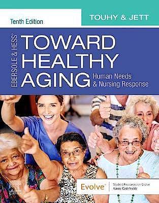 Portada del libro 9780323749701 Ebersole and Hess' Toward Healthy Aging. Human Needs and Nursing Response