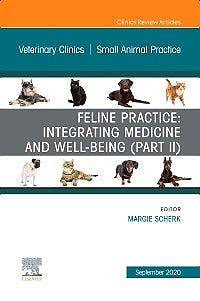 Portada del libro 9780323754422 Feline Practice: Integrating Medicine and Well-Being (Part II) ( An Issue of Veterinary Clinics of North America. Small Animal Practice)