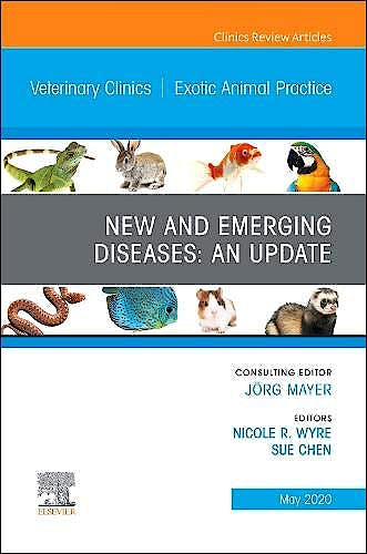 Portada del libro 9780323754491 New and Emerging Diseases. An Update (An Issue of Veterinary Clinics. Exotic Animal Practice)