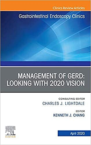 Portada del libro 9780323754644 Management of GERD. Looking with 2020 Vision (An Issue of Gastrointestinal Endoscopy Clinics)