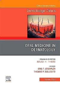 Portada del libro 9780323754804 Oral Medicine in Dermatology (An Issue of Dermatologic Clinics, Vol. 38-4)