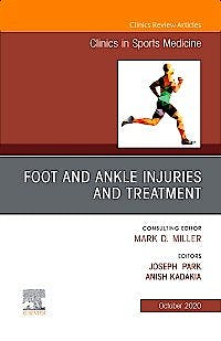 Portada del libro 9780323755009 Foot and Ankle Injuries and Treatment (An Issue of Clinics in Sports Medicine)