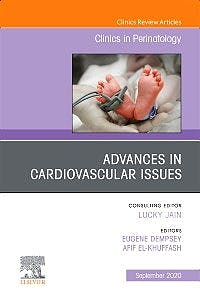 Portada del libro 9780323755214 Advances in Cardiovascular Issues (An Issue of Clinics in Perinatology)