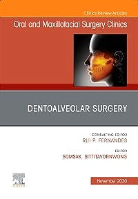 Portada del libro 9780323755290 Dentoalveolar Surgery (An Issue of Oral and Maxillofacial Surgery Clinics)