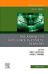 Portada del libro 9780323755580 The Journey to Excellence in Esthetic Dentistry (An Issue of Dental Clinics)