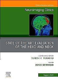Portada del libro 9780323755887 State of the Art Evaluation of the Head and Neck (An Issue of Neuroimaging Clinics)