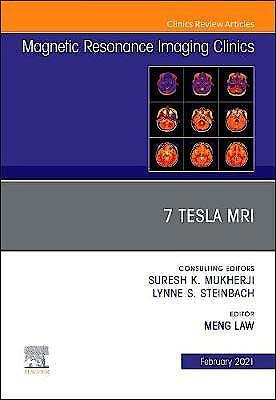 Portada del libro 9780323756044 7T MRI (An Issue of Magnetic Resonance Imaging Clinics)