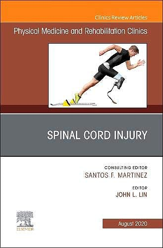 Portada del libro 9780323756396 Spinal Cord Injury (An Issue of Physical Medicine and Rehabilitation Clinics)