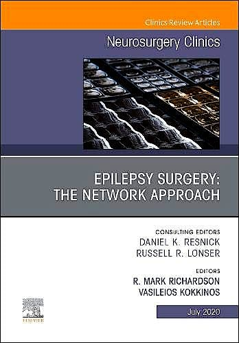 Portada del libro 9780323756983 Epilepsy Surgery. The Network Approach (An Issue of Neurosurgery Clinics)