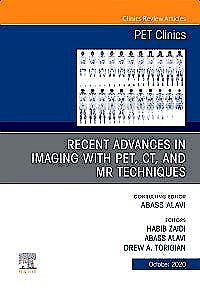 Portada del libro 9780323757874 Recent Advances in Imaging with PET, CT, and MR Techniques (An Issue of PET Clinics)
