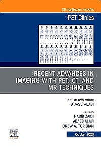 Portada del libro 9780323757874 Recent Advances in Imaging with PET, CT, and MR Techniques (An Issue of PET Clinics) POD