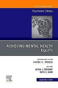 Portada del libro 9780323758123 Achieving Mental Health Equity (An Issue of Psychiatric Clinics) POD
