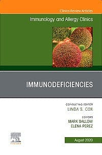 Portada del libro 9780323760034 Immunodeficiencies (An Issue of Immunology and Allergy Clinics) POD
