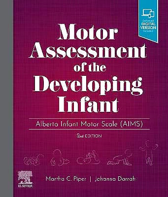 Portada del libro 9780323760577 Motor Assessment of the Developing Infant. Alberta Infant Motor Scale (AIMS)