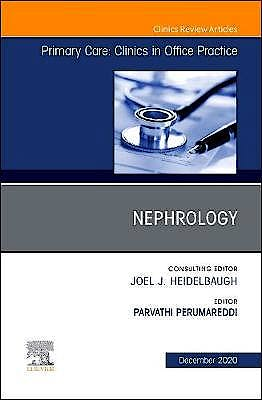 Portada del libro 9780323760959 Nephrology (An Issue of Primary Care. Clinics in Office Practice)