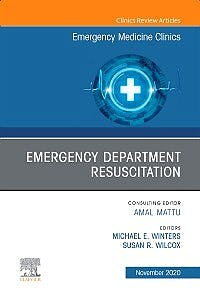 Portada del libro 9780323761079 Emergency Department Resuscitation (An Issue of Emergency Medicine Clinics)
