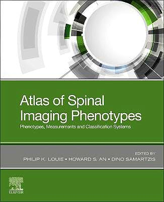 Portada del libro 9780323761116 Atlas of Spinal Imaging. Phenotypes, Measurements and Classification Systems