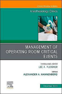 Portada del libro 9780323761284 Management of Operating Room Critical Events (An Issue of Anesthesiology Clinics)