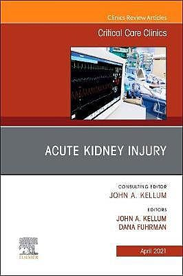 Portada del libro 9780323761680 Acute Kidney Injury (An Issue of Critical Care Clinics)