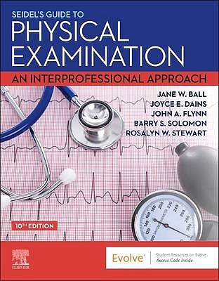 Portada del libro 9780323761833 Seidel's Guide to Physical Examination. An Interprofessional Approach