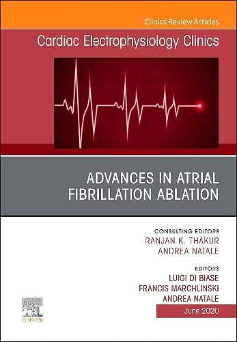 Portada del libro 9780323761994 Advances in Atrial Fibrillation Ablation (An Issue of Cardiac Electrophysiology Clinics) POD