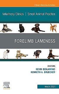 Portada del libro 9780323762465 Forelimb Lameness (An Issue of Veterinary Clinics. Small Animal Practice)
