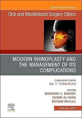 Portada del libro 9780323764537 Modern Rhinoplasty and the Management of its Complications (An Issue of Oral and Maxillofacial Surgery Clinics)