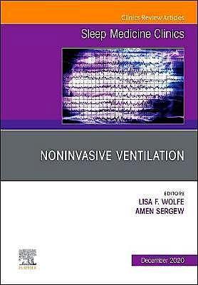 Portada del libro 9780323764766 Noninvasive Ventilation (An Issue of Sleep Medicine Clinics)