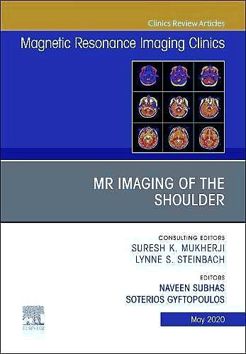 Portada del libro 9780323790888 MR Imaging of the Shoulder (An Issue of Magnetic Resonance Imaging Clinics of North America) POD