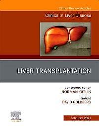 Portada del libro 9780323791922 Liver Transplantation (An Issue of Clinics in Liver Disease)