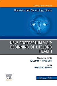 Portada del libro 9780323794947 New Postpartum Visit: Beginning of Lifelong Health (An Issue of Obstetrics and Gynecology Clinics) POD