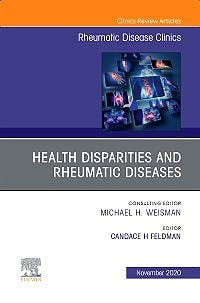 Portada del libro 9780323796019 Health Disparities in Rheumatic Diseases: Part I  (An Issue of Rheumatic Disease Clinics)