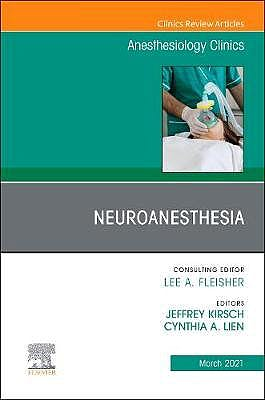 Portada del libro 9780323796248 Neuroanesthesia (An Issue of Anesthesiology Clinics)