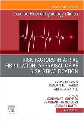 Portada del libro 9780323827744 Risk Factors in Atrial Fibrillation. Appraisal of AF Risk Stratification (An Issue of Cardiac Electrophysiology Clinics)