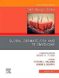 Portada del libro 9780323835541 Global Dermatology and Telemedicine (An Issue of Dermatologic Clinics)