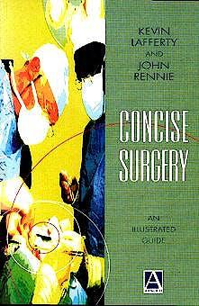 Portada del libro 9780340706114 Concise Surgery: An Illustrated Guide