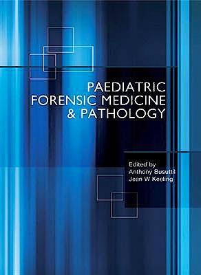 Portada del libro 9780340731574 Paediatric Forensic Medicine and Pathology