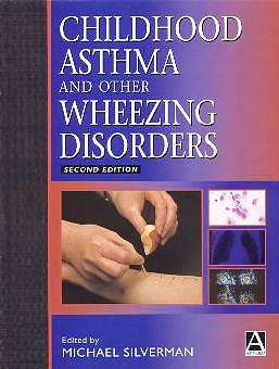 Portada del libro 9780340763186 Childhood Asthma and Other Wheezing Disorders