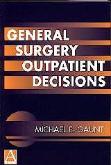 Portada del libro 9780340763759 General Surgery Outpatient Decisions